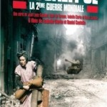 poster documentar Apocalypse - La 2e guerre mondiale - Apocalipsa al doilea razboi mondial