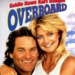 poster Film - Amnezie cu surprize (1987) - Overboard
