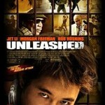 poster Film - Dresat pentru a ucide (2005) - Unleashed