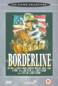 poster Film - Crima la frontiera - Borderline (1980)
