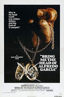 poster Bring Me the Head of Alfredo Garcia (1974)