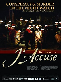 poster Rembrandt's J'Accuse...! (2008)