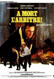 poster A mort l'arbitre (1984)