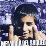 poster documentar memoria unui jaf - Memoria del saqueo 2004