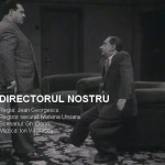 poster film directorul nostru 1955