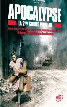 poster documentar Apocalypse - La 2e guerre mondiale