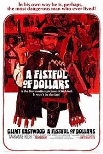poster Film - Pentru un pumn de dolari - A Fistful of Dollars (1964)