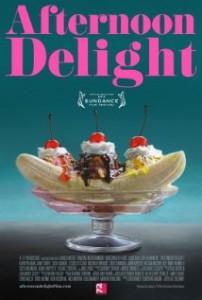 poster Film - Afternoon Delight (2013) - subtitrat