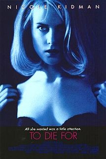 poster Film - Pe viata si pe moarte - To Die For (1995)