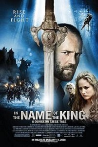 poster Film - În numele regelui - In the Name of the King A Dungeon Siege Tale (2007)