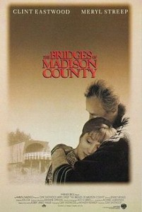 poster Film - Podurile din Madison County - The Bridges of Madison County (1995)