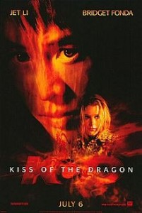 poster Film - Sarutul Dragonului - Kiss of the Dragon (2001)
