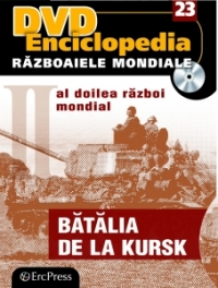 23. DVD Enciclopedia - Războaiele mondiale - Bătălia de la Kursk