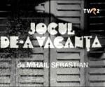 poster Jocul De-a Vacanta (1981) teatru