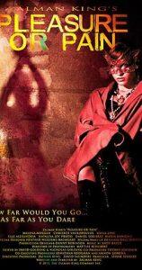 poster Pleasure Or Pain (2013)