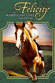 poster Felicity An American Girl Adventure (2005)