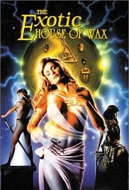 poster The Exotic House of Wax (1997)