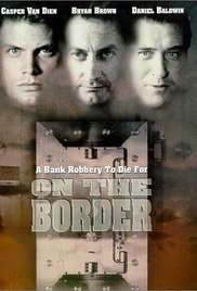 poster On the Border (TV Movie 1998)