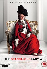 poster The Scandalous Lady W (TV Movie 2015)