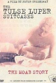 poster The Tulse Luper Suitcases, Part 1 The Moab Story (2003)