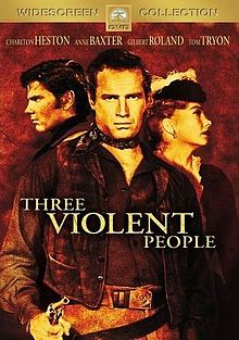 poster Three Violent People (1956)