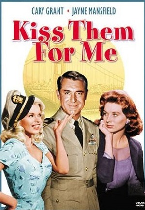 poster Kiss them for me (1957)