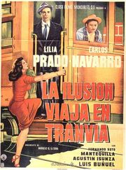 poster La Ilusion viaja en tranvia (1954)