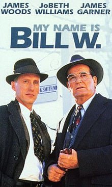 poster My Name Is Bill W. (TV Movie 1989)