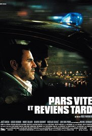 poster Pars Vite Et Reviens Tard (2007)