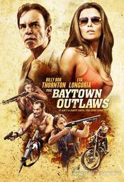 poster The Baytown Outlaws (2012)