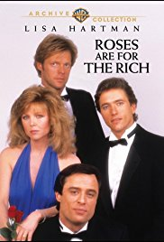 poster Roses Are for the Rich (TV Movie 1987)