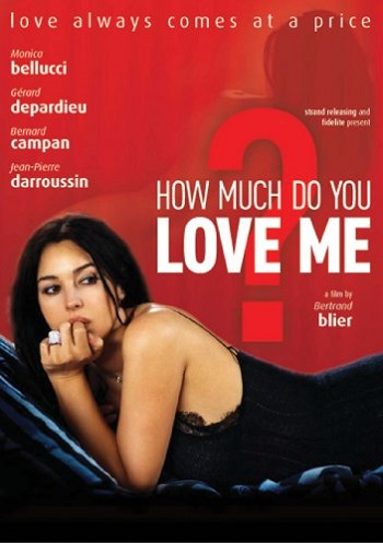 poster Combien tu m'aimes (2005)