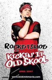 poster Kickin It Old Skool (2007)