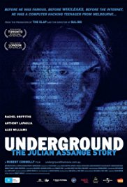 poster Underground The Julian Assange Story (2012)