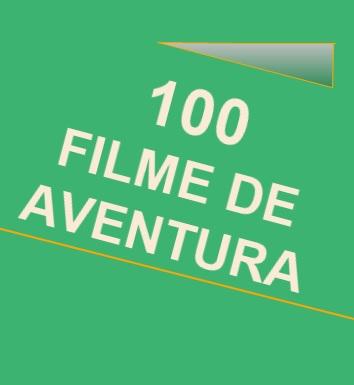 100 filme aventura