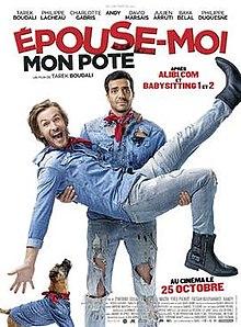 poster Epouse-moi mon pote (2017)