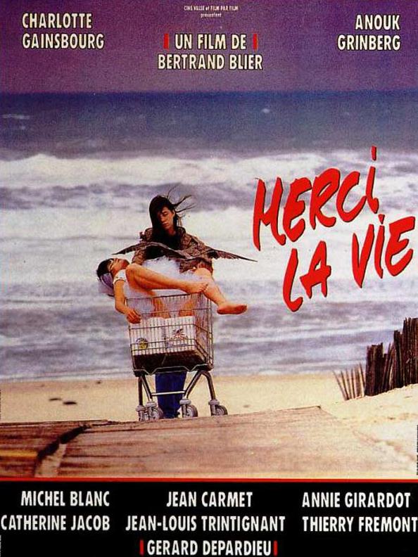 poster Merci la vie (1991)