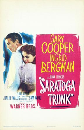 poster Saratoga Trunk (1945)