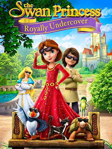 poster The Swan Princess Royally Undercover (2017)