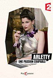 poster Arletty, une passion coupable (2015)
