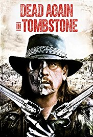 poster Dead Again in Tombstone (Video 2017)