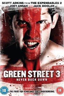 poster Green Street 3 Never Back Down (2013)