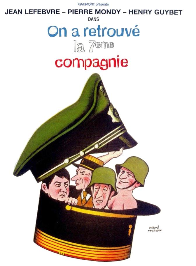 poster On a retrouve la 7eme compagnie! (1975)