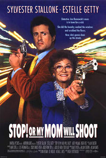poster Stop! Or My Mom Will Shoot (1992)