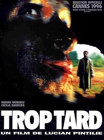 poster Prea Târziu - Trop Tard (1996)