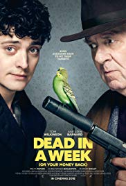 poster Dead in a Week Or Your Money Back (2018)