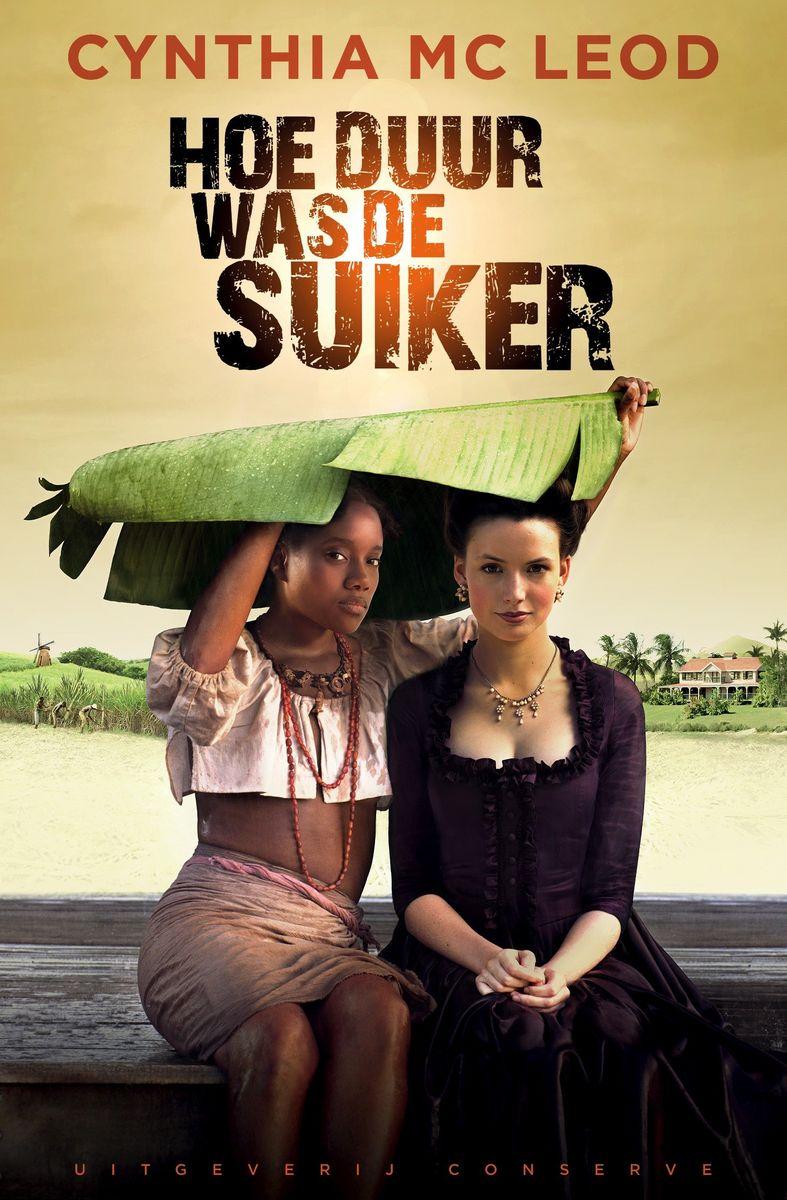 poster Hoe Duur was de Suiker (2013)