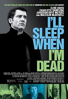 poster I'll Sleep When I'm Dead (2003)
