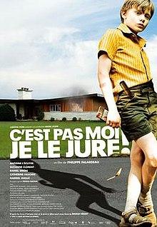 poster Cest pas moi, je le jure! (2008)