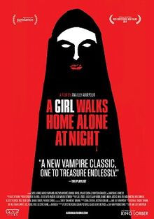 poster A Girl Walks Home Alone at Night (2014)